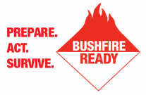 Bushfire Ready - Prepare Act Survive